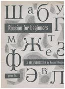 Russian for Beginners. : A BBC Publication.