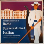 The Express Course in Basic Conversational Italian: A new revolutionary method of learning a language with L.P. records and textbook. (L.P. records only).