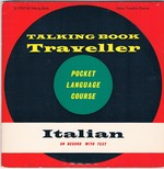 Talking Book Traveller: Italian on record with text. Pocket Language Course.