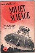 New Paths of Soviet Science: Notes on Latest Research of Soviet Scientists.