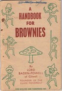 A Handbook for Brownies: By Lord Baden-Powell of Gilwell. Founder of the Guide Movement.