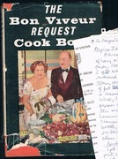 The Bon Viveur Request Cook Book: