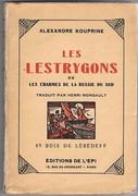 Les Lestrygons ou Les charmes de la Russie du Sud: Traduit par Henri Mongault. 89 bois de [Jean] Lébédeff.