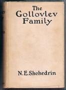 The Gollovlev (Golovlyov) Family: Translated by Athelstan Ridgway.