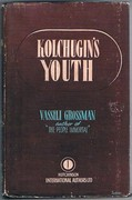 Kolchugin's Youth: [Stepan Kol'chugin] A Novel. Translated from the Russian by Rosemary Edmonds.