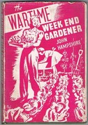The War-Time Week-End Gardener: