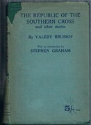 The Republic of the Southern Cross: and other stories. With an introduction by Stephen Graham. Constable's Russian Library.