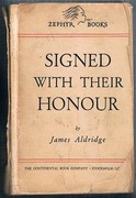 Signed with their Honour: Zephyr Books. A Library of British and American Authors. Vol. 101.