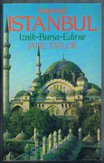Imperial Istanbul: A Traveller's Guide. Includes Iznik, Bursa and Edirne. Tauris Parke Paperback.