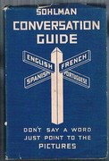 """Sohlman Conversation Guide No. 3. English, French, Spanish, Portuguese: """"Don't say a word, just point to the pictures"""". Sohlman Interpreter. Illustrated Interpreter for all Countries.  English-français-español-português."""
