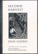 Second Harvest: Translated from the French by Henri Fluchère and Geoffrey Myers.  Illustrated with woodcuts by Louis William Graux.