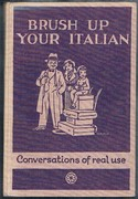 Brush up your Italian: With thirty drawings by P. R. Ward. General Editor W. G. Hartog.