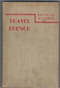 Travel French: Edited by W. G. Hartog.
