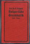 Bulgarische Grammatik: 2. vermehrte und verbesserte Auflage. Second enlarged and improved edition.