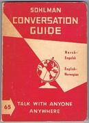 Sohlman Conversation Guide: Norsk-Engelsk, English-Norwegian. Illustrated interpreter for all countries. Illustrert for alle Land. Interpreter No 65.